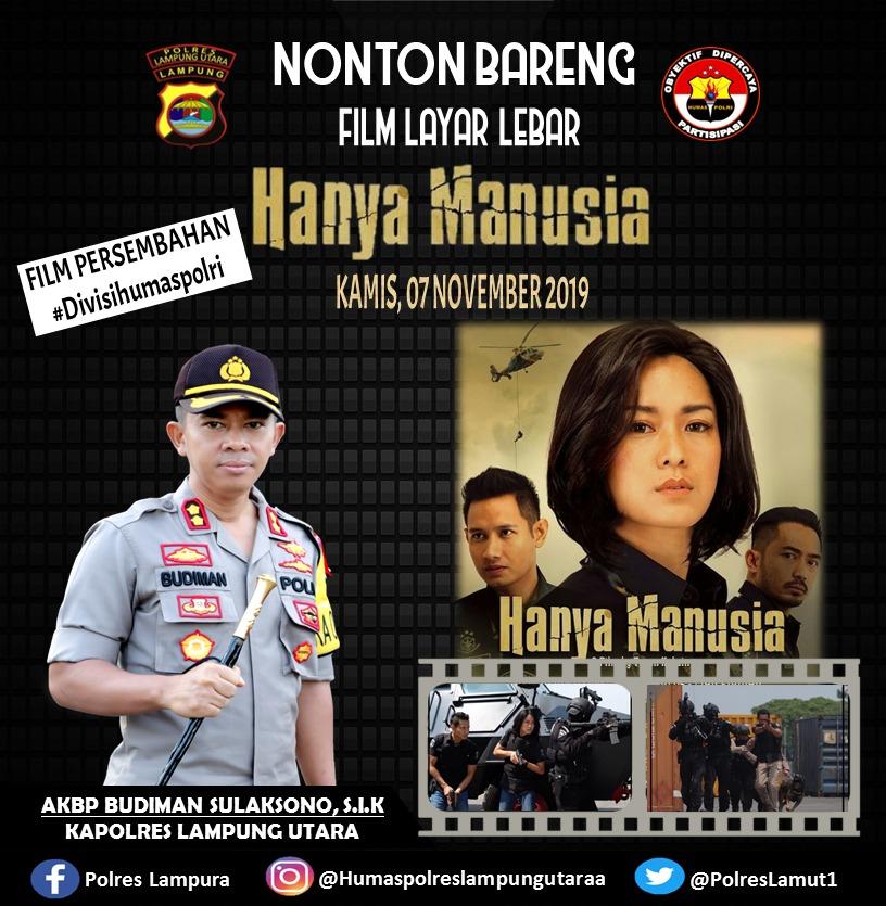 Kapolres Lampung Utara Ajak Nonton Bareng Film Hanya Manusia